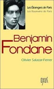 Olivier Salazar-Ferrer - Benjamin Fondane.