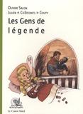 Olivier Salon et Julien Couty - Les Gens de légende.