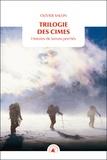 Olivier Salon - Trilogie des cimes - Histoires de larrons perchés.