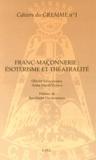 Olivier Santamaria et Anna Maria Vileno - Franc-maçonnerie : ésotérisme et théâtralité.