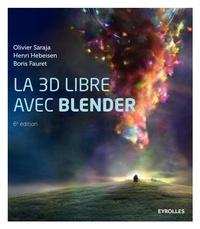Olivier Saraja - La 3D libre avec Blender.