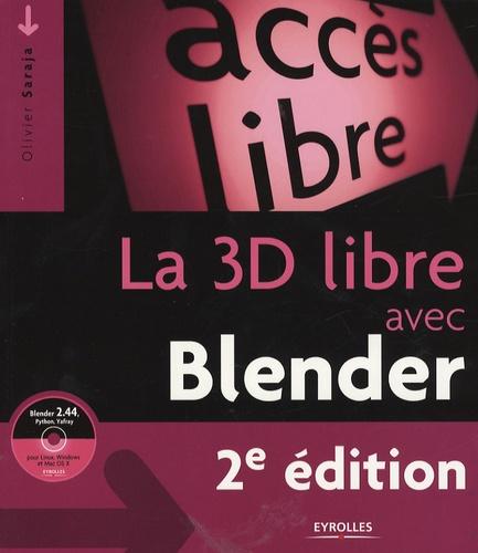 La 3D libre avec Blender 2e édition -  avec 1 Cédérom