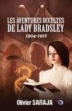 Olivier Saraja - Les aventures occultes de Lady Bradsley.
