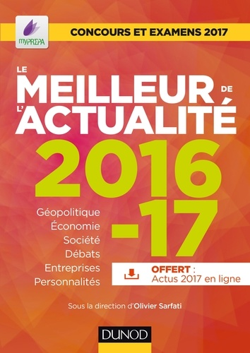 Le meilleur de l'actualité 2016-17. Concours et examens 2017