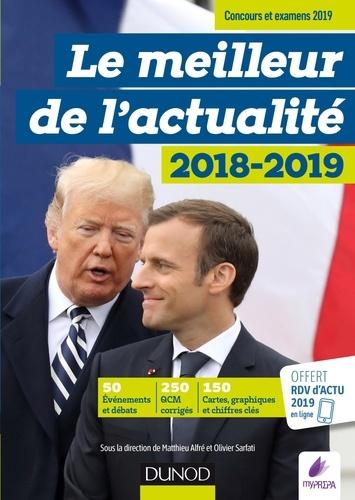 Le meilleur de l'actualité 2018-2019 - Olivier Sarfati, Matthieu Alfré - Format ePub - 9782100792337 - 11,99 €