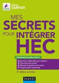 Téléchargement gratuit d'ebooks en espagnol Mes secrets pour intégrer HEC - 3e éd.  - Comment j'y suis arrivé !