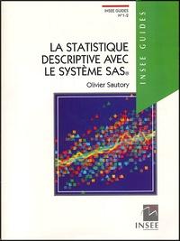 Olivier Sautory - La statistique descriptive avec le système SAS.