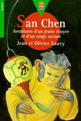 SAN CHEN. Aventure d'un jeune écuyer et d'un singe savant