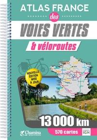 Olivier Scagnetti et Vivien Therme - Atlas France des voies vertes & véloroutes.