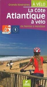 Olivier Scagnetti - La côte Atlantique à vélo - De Nantes à Hendaye.