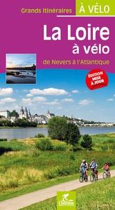 Olivier Scagnetti - La Loire à vélo - De Nevers à l'Atlantique.