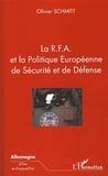 Olivier Schmitt - La RFA et la Politique Européenne de Sécurité et de Défense.