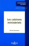 Olivier Schrameck - Les cabinets ministériels.