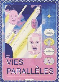 Olivier Schrauwen - Vies parallèles.