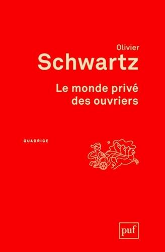Le monde privé des ouvriers 3e édition