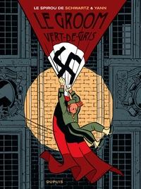 Olivier Schwartz et  Yann - Spirou Tome 5 : Le groom vert-de-gris.