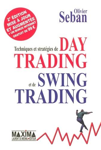 Techniques et stratégies de Day Trading et de Swing Trading - Olivier Seban - 9782818802441 - 32,99 €