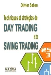 Olivier Seban - Techniques et stratégies de day trading et swing trading.