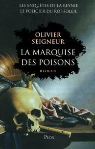 Histoiresdenlire.be La marquise des poisons - Les enquêtes du policier du Roi-Soleil Image