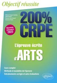 Olivier-Serge Candau et Joël Fortict - L'épreuve écrite d'arts.