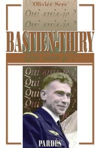Olivier Sers - Bastien-Thiry.