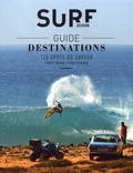 Olivier Servaire - Guide destinations surf.