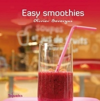 Olivier Severyns - Easy Smoothies.