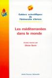 Olivier Sevin et  Collectif - Les méditerranées dans le monde - [actes du colloque, Arras, 10-11 décembre 1998.