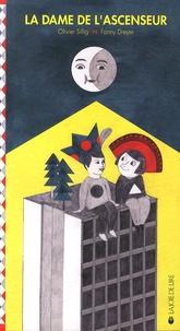 Olivier Sillig et Fanny Dreyer - La dame de l'ascenseur.