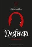Olivier Smolders - Nosferatu - Contre Dracula.