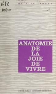 Olivier Sogny - Anatomie de la joie de vivre.