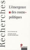Olivier Soubeyran et Jacques Lolive - L'émergence des cosmopolitiques.