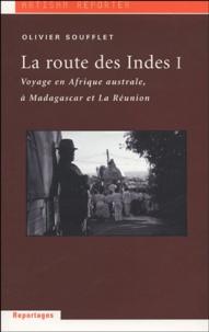 Olivier Soufflet - La route des Indes - Tome 1.