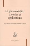 Olivier Soutet et Salah Mejri - La phraséologie : théories et applications.