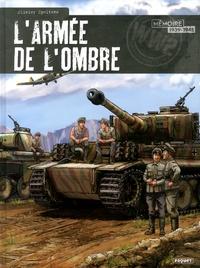 Ebook téléchargement gratuit pour téléphone portable L'armée de l'ombre Intégrale PDF 9782888909699 in French