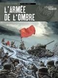 Olivier Speltens - L'armée de l'ombre Tome 3 : Terre brûlée.