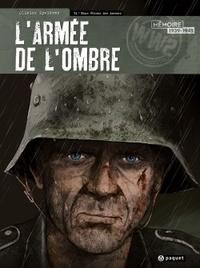 Olivier Speltens - L'armée de l'ombre Tome 4 : Nous étions des hommes.