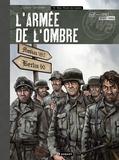 Olivier Speltens - L'armée de l'ombre Tome 4 : Nous étions des hommes - Couverture toilée.