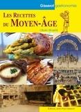 Olivier Straehli - Les recettes du Moyen Age.