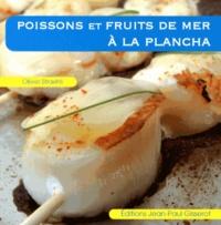 Olivier Straëhli - Poissons et fruits de mer à la plancha.