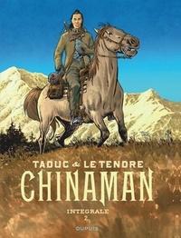 Olivier TaDuc et Serge Le Tendre - Chinaman L'intégrale Tome 2 : Les mangeurs de rouille ; Entre deux rives ; Frères de sang.