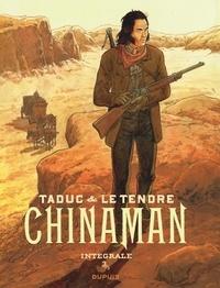 Olivier TaDuc et Serge Le Tendre - Chinaman L'intégrale Tome 3 : Affrontements à Blue Hill ; Les pendus ; Tucano.
