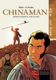 Olivier TaDuc et Serge Le Tendre - Chinaman Tome 7 : Affrontements à Blue Hill.