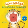 Olivier Tallec - Des animaux sauvages. 1 CD audio