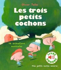 Olivier Tallec - Les trois petits cochons.