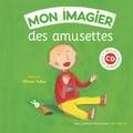 Olivier Tallec - Mon imagier des amusettes. 1 CD audio