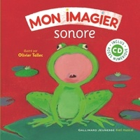 Olivier Tallec - Mon imagier sonore. 1 CD audio