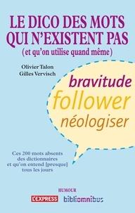 Olivier Talon et Gilles Vervisch - BIBLIOMNIBUS  : Dico des mots qui n'existent pas.