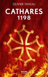 Olivier Taveau - Cathares 1198.
