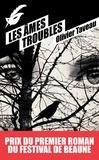 Olivier Taveau - Les âmes troubles.